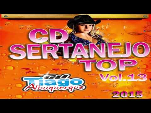 CD Sertanejo Top Vol.13 - 2015 - Dj Tiago Albuquerque