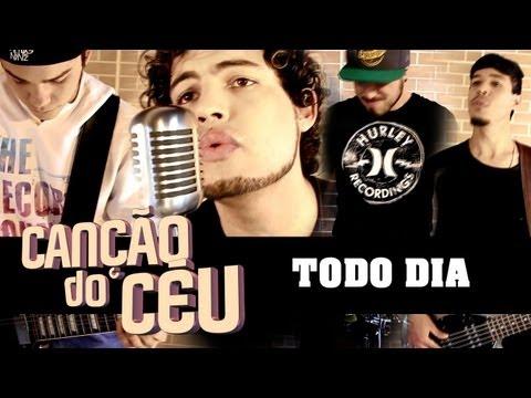 (Web Clipe) Canção do Céu - Todo Dia (HD)