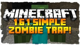 Minecraft: SIMPLE 1.6.1 ZOMBIE TRAP! (MC Tutorial)
