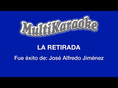 Multi Karaoke - La Retirada