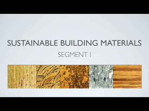 Sustainable Building Materials Segment 1 Youtube