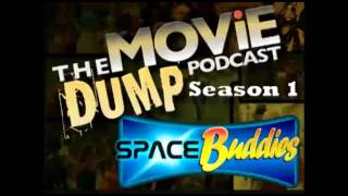The Movie Dump Podcast Ep.04 Space Buddies