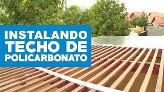 Instalar techo de policarbonato