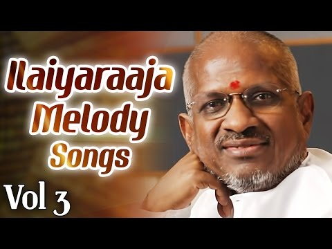 Ilaiyaraaja Melodies || Jukebox Vol-3