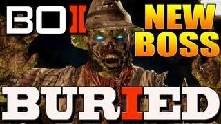 "Black Ops 2 Zombies: ""Buried"" - Scarecrow Zombie Boss, Secret Easter Egg Hobo, Ray Gun Mark II!"