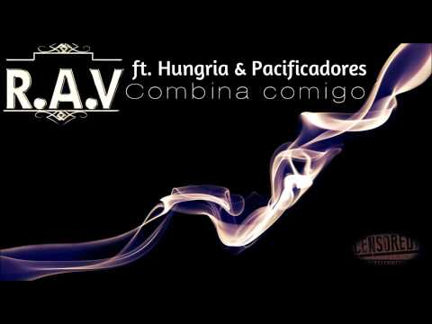 RAV - COMBINA COMIGO ft. Hungria & Pacificadores (Audio)