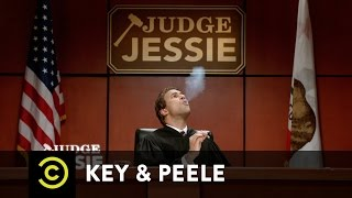Key & Peele: Jessie is a Crack Judge