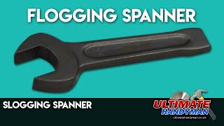 Slogging spanner | slammer wrench