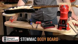 Watch the Trade Secrets Video, StewMac Body Board Video