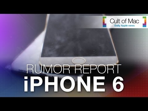 Rumor Report: iPhone 6