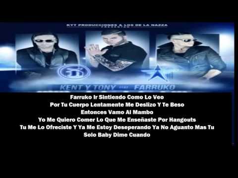 Farruko Ft Kent Y Tony - Tu Y Yo I Video Con Letra I New Reggaeton 2013