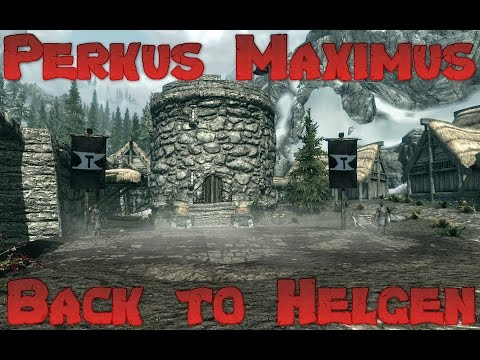 Skyrim Perkus Maximus 70 Mod Lets Play - Back to Helgen Ep 8