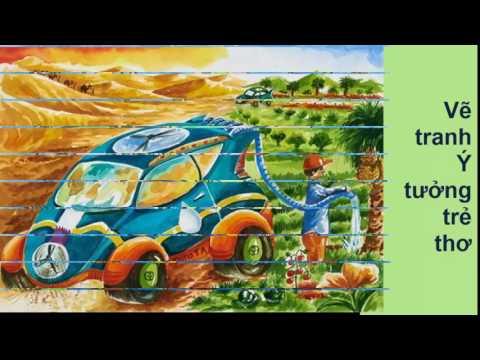 Vẽ tranh Ý tưởng trẻ thơ   Hãy là nhà phát minh tí hon