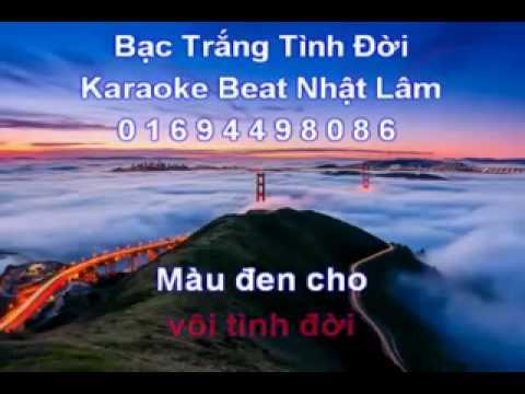 Karaoke.remix.bac trang tinh doi.