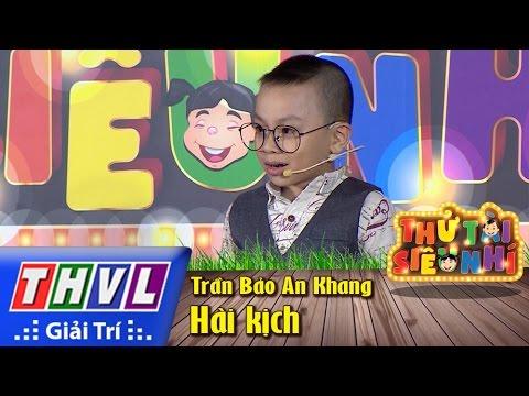 THVL | Thử tài siêu nhí - Tập 1: Hài kịch - Trần Bảo An Khang