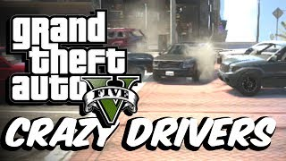 GTA 5 Crazy Drivers MOD! (FUN!)