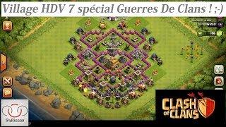 [Clash Of Clans] Village HDV 7 Spécial Guerre De Clans