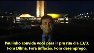 Paulinho da Força chama para ato dia 13/3. É fora Dilma!