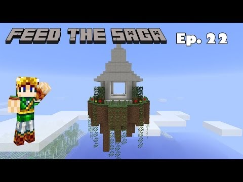 Feed The Saga - Ep22 - Celestial World