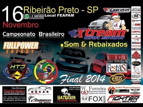 Final campeonato brasileiro de som e rebaixados - Ribeirão Preto/SP - 16/11/2014