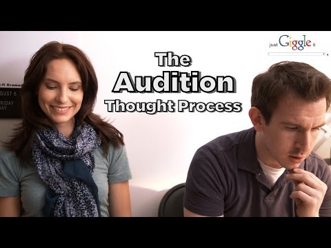 The Audition Thought Process