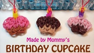 Rainbow Loom Happy Birthday Cupcake Charm