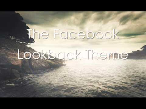 The Facebook Lookback Theme [Full Cover by TheChiefEmperor]
