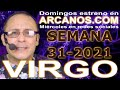 Video Horóscopo Semanal VIRGO  del 25 al 31 Julio 2021 (Semana 2021-31) (Lectura del Tarot)
