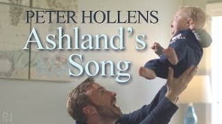 Ashland's Song - Peter Hollens - Original