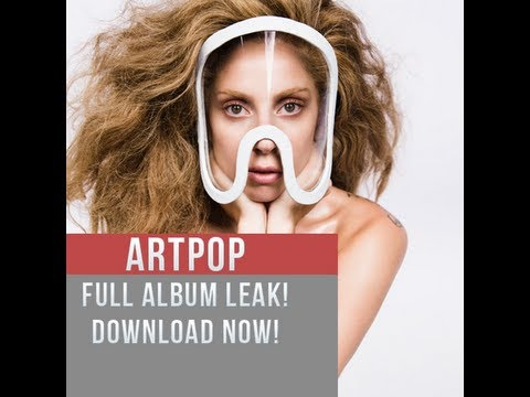 Art Pop- Lady Gaga Album Leak!