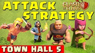 Clash Of Clans BEST ATTACK STRATEGY Townhall Level 5
