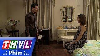 THVL | Những nàng bầu hành động - Tập 29[4]: Kiên trách móc Lam mê tín, gây rối