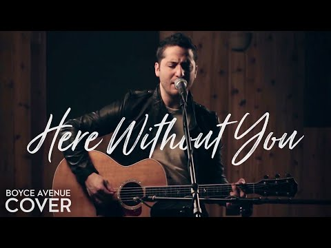 Here Without You - 3 Doors Down (Boyce Avenue acoustic cover) on iTunes