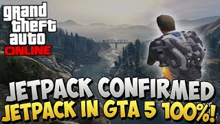 GTA 5 DLC - GTA 5 Jetpack DLC Coming to GTA 5 Online ? CONFIRMED Jetpack on GTA 5 ! (GTA 5 Jetpack)
