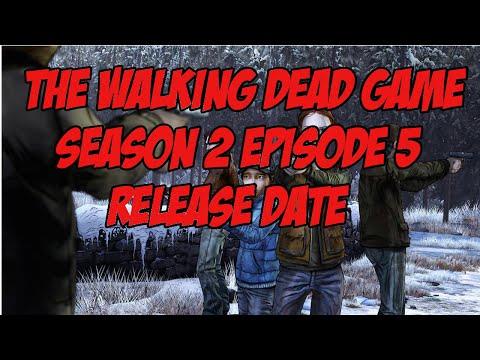 The Walking Dead Game Season 2 Episode 5 Release Date Confirmed!