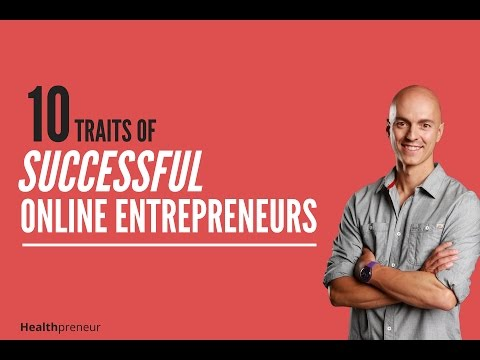 10 Traits of Successful Online Entrepreneurs