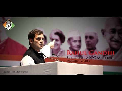 Rahul Gandhi Speech at AICC, January 17, 2014