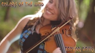 Taylor Davis - Color of the Wind
