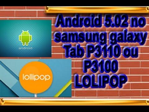 Atualizar do Android 4.4 para Android 5.02 Lolipop em Samsung Galaxy Tab P3110 ou P3100