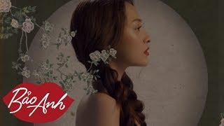 Sống Xa Anh Chẳng Dễ Dàng   Lyrics Video   Bảo Anh ft Mr Siro