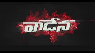 Vaadena Movie Teaser
