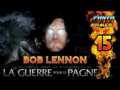 ON A SAUVÉ AR-BEKA !!! -L'Ombre De La Guerre- Ep.15 avec Bob Lennon