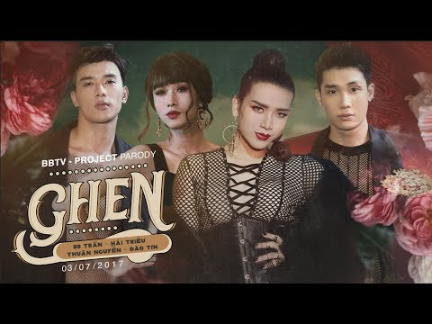 GHEN - BB TRẦN [ OFFICIAL PARODY FULL] | MIN x ERIK X KHẮC HƯNG