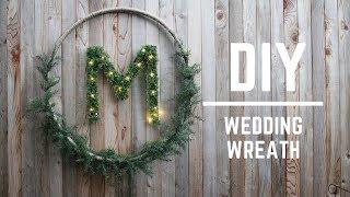 DIY WEDDING DECOR : GORGEOUS WEDDING WREATH