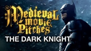 Medieval Movie Pitches - The Dark Knight HD