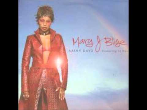 Mary J Blige Feat Ja Rule - Rainy Dayz
