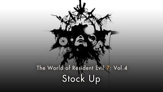 "Resident Evil 7 biohazard - Vol.4 ""Stock Up"""