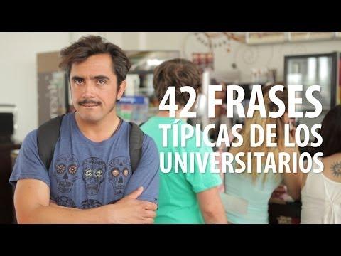 42 Frases Típicas de los Universitarios