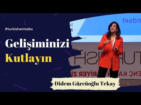 Didem Gürcüoğlu Tekay   Gelişiminizi Kutlayın