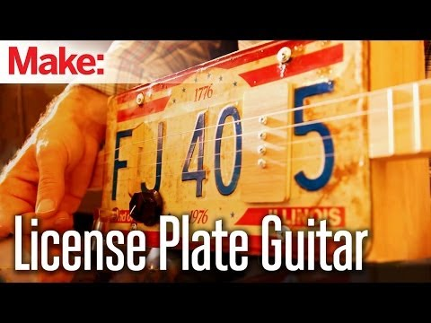 Turn it up to 11 With This License Plate Guitar WeekendProject